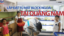 [Video thực tế] Lắp đặt tủ mát trưng bày rau tại Quảng Nam