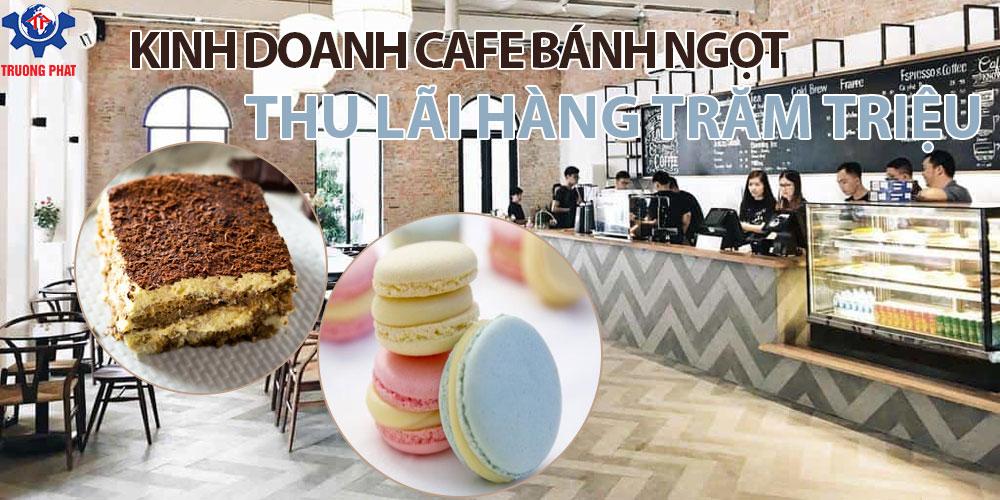 kinh doanh cafe bánh ngọt