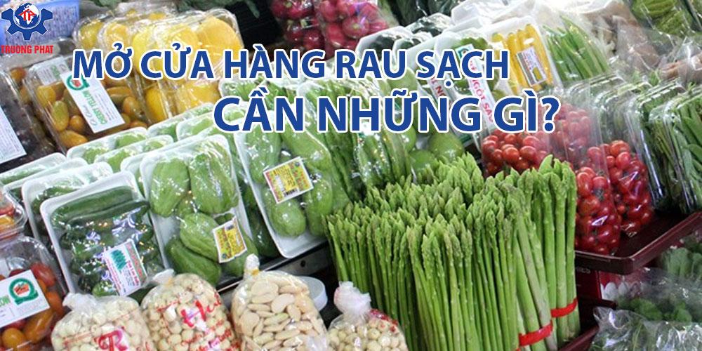 mở cửa hàng rau sạch