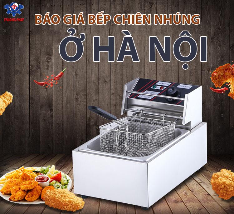 Báo giá bếp chiên nhúng ở Hà Nội