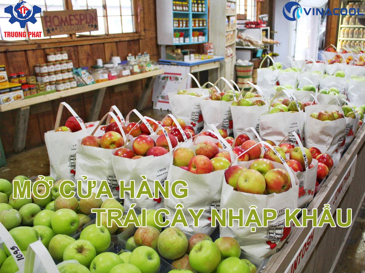 Kinh nghiệm mở cửa hàng trái cây nhập khẩu từ con số 0