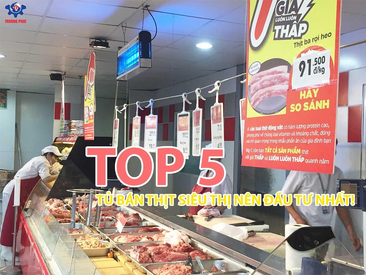 5 mẫu tủ trưng bày thịt cá siêu thị nên đầu tư nhất