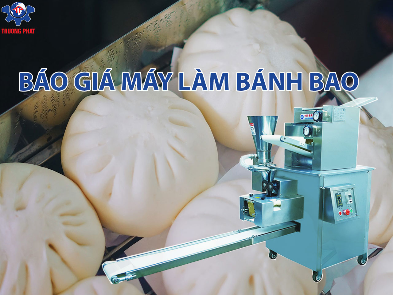 báo giá máy làm bánh bao