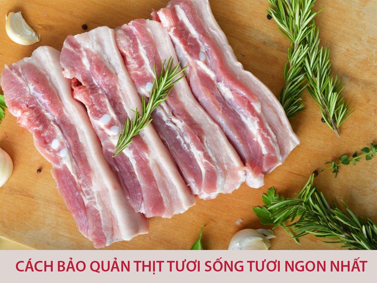 cách bảo quản thịt tươi sống