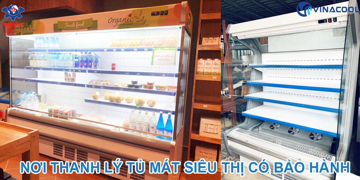 nơi thanh lý tủ mát siêu thị có bảo hành